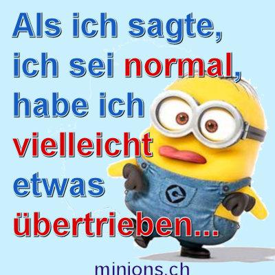 Ich bin normal … vielleicht