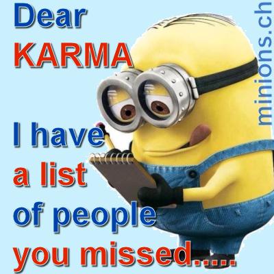 Dear Karma….