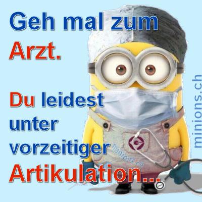 Geh mal zum Arzt….