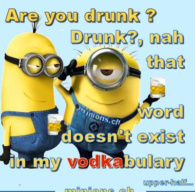 Minions – Drunk ? naaah…