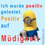 Ich wurde positiv getestet….